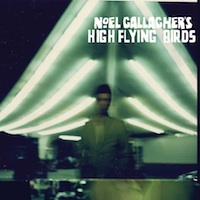 Cover: Noel Gallagher - Noel Gallagher's High Flying Birds