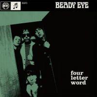 Cover: Beady Eye - Four Letter Word