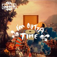 Cover: Oasis - I'm Outta Time