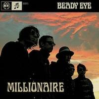 Cover: Beady Eye - Millionaire