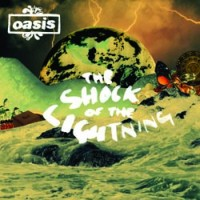 Cover: Oasis - The Shock Of The Lightning